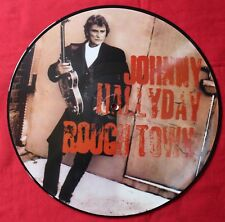 Johnny Hallyday, rough town, LP - 33 Tours picture disc
