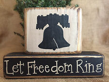 Prim Country Americana Liberty Bell Let Freedom Ring Shelf Sitter Wood Block Set
