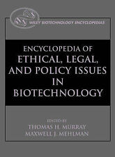 Encyclopedia of Ethical, Legal, and Policy Issues in Biotechnology (2 Volume Set