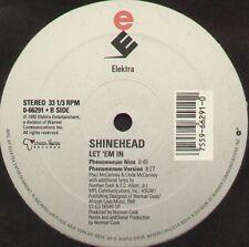 SHINEHEAD - Let 'Em In - Elektra