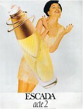 ▬► PUBLICITE ADVERTISING AD Parfum Perfume ESCADA Acte 2 1985