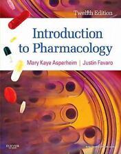 Introduction to Pharmacology by Mary Kaye Asperheim Favaro and Justin Favaro (2…