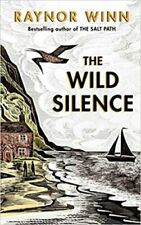The Wild Silence The Sunday Times Bestseller from the author of... 9780241401460