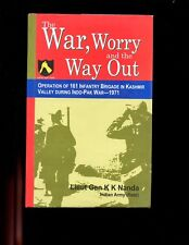 br- The War, Worry and the Way Out - 161 Inf Brigade 1971 War, Nanda.,HBdj  VG