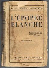 L'ÉPOPÉE BLANCHE Louis-Frédéric ROUQUETTE OBLATS au CANADA Édit Férenczi 1926 EO