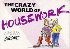 The Crazy World of Housework,Stott, Bill,New Book mon0000088874