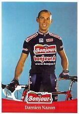 CYCLISME carte cycliste DAMIEN NAZON équipe BONJOUR .fr 2001