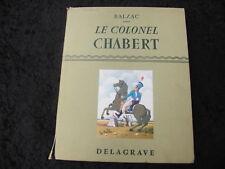 LE COLONEL CHABERT suivi de ADIEU par HONORE DE BALZAC - Lib. DELAGRAVE 1957