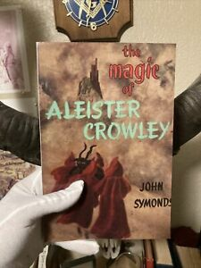 The Magic Of Aleister Crowley By John Symonds O.T.O Occult Etc