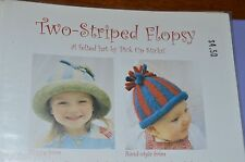 Two Stripes Flopsy Felted Hat  Knitting Pattern  Pick Up Sticks baby to adult