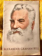 Alexander Graham Bell / 1947 Book Pamphlet Vintage