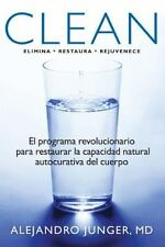 Clean: El programa revolucionario para restaurar la capacidad natural autocurati