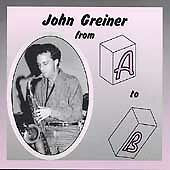 From A to B - GREINER,JOHN  Audio CD Buy 3 Get 1 Free