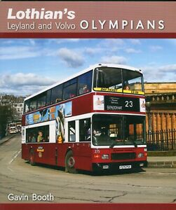 Lothian's Leyland and Volvo Olympians, Gavin Booth, 2018 ISBN 9780993483134