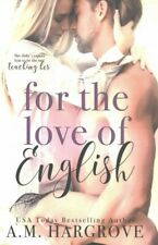 For the Love of English, Paperback by Hargrove, A. M., Like New Used, Free P&...