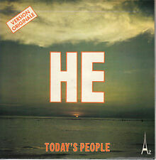 45TRS VINYL 7''/ FRENCH SP TODAY'S PEOPLE / HE