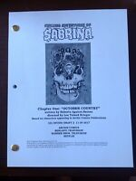 THE CHILLING ADVENTURES OF SABRINA TV Script Pilot Ch. 1 Oct. Country 11/30/17