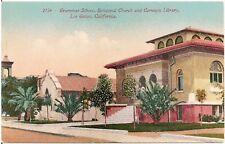 Grammar School, Church and Library in Los Gatos CA Postcard