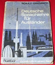 Deutsche Sprachlehre Fur Auslander by Heinz Griesbach and & Dora Schulz Book