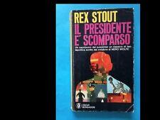 REX STOUT: IL PRESIDENTE E' SCOMPARSO (ed. Mondadori)