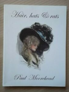 HAIR, HATS & RATS  by Paul Moorehead - Hat Pins - Women's Rights - Hat Style etc