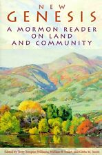 New Genesis: A Mormon Reader on Land and Community