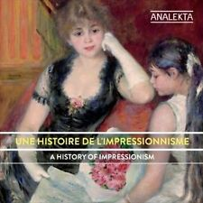 Baril; Debeau; Kay; Laplant...-History Of Impressionism  CD NEW