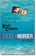 The Mysterious Death Of Kurt Cobain - SPECIAL EDITION - Hand Signed by Tom Grant