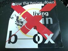 LIVING IN A BOX - BLOW THE HOUSE DOWN - 7'' SINGLE