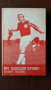 Bobby Moore - My soccer story - The Sportsmans book club Stanley Paul 1967