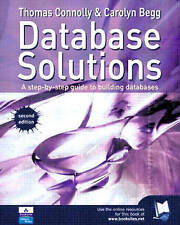 Database Solutions: A Step-by-Step Approach to Building Databases by Carolyn Be…