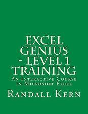 Excel Genius Training: Excel Genius - Level 1 Training : An Interactive...