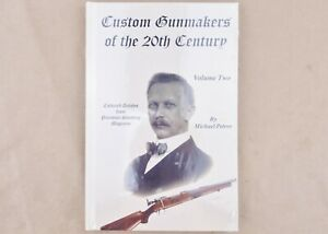 Custom Gunmakers of the 20th Century Volume Two by Michael Petrov