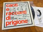 LP + BOOK CANTI E RACCONTI DI PRIGIONE - LP (I dischi del sole-1969)