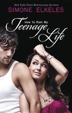 Elkeles, Simone-How To Ruin My Teenage Life  BOOK NEU
