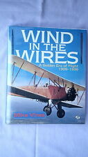 Wind in the Wires the Golden Era of Flight 1909-1939 Reference Book
