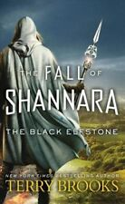 The Fall of Shannara #1: The Black Elfstone by Terry Brooks (Mass Market PB)