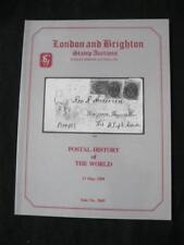 LONDON & BRIGHTON AUCTION CATALOGUE 1989 POSTAL HISTORY OF THE WORLD
