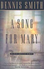 Song for Mary by Dennis Smith (Paperback, 1999)