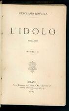 ROVETTA GEROLAMO L'IDOLO ROMANZO BALDINI CASTOLDI 1909