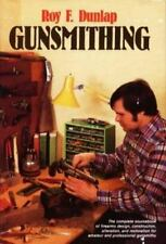Gunsmithing: The complete sourcebook of firearms design, construction, alteratio