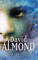 Heaven Eyes by David Almond (Paperback, 2000)