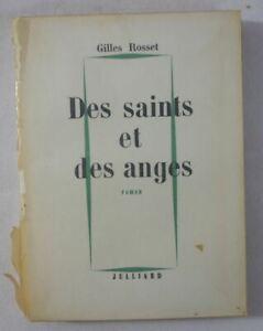 Gilles ROSSET - Des saints et des anges - première édition JULLIARD 1958 roman