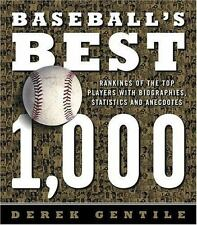 Baseball's Best 1,000: Rankings of the Skills, the Achievements and the