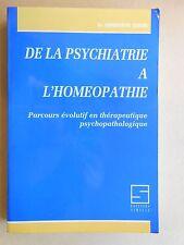 De la psychiatrie à l'homéopathie Dr G. Ziegel, Ed. Similia 1990