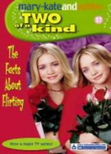 The Facts About Flirting (Two Of A Kind, Book 27) (Two of a Kind Diaries),Mary-