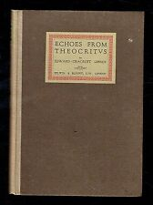 Lefroy, Edward Cracroft; Echoes from Theocritus. Selwyn and Blount 1922 VG