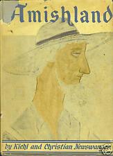 Amishland, Kiehl and Christian Newswanger 1954 1st Ed.
