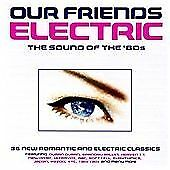 Various : Our Friends Electric CD Value Guaranteed from eBay's biggest seller!