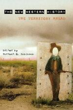 The New Western History: The Territory Ahead (Humanistic Psychology)